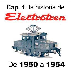 Historia de Electrotren 1950 a 1954